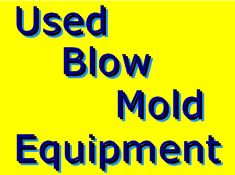 used blow mold equipment
